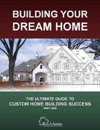 Building your dream home r e a homes st louis custom for Building our dream home blog