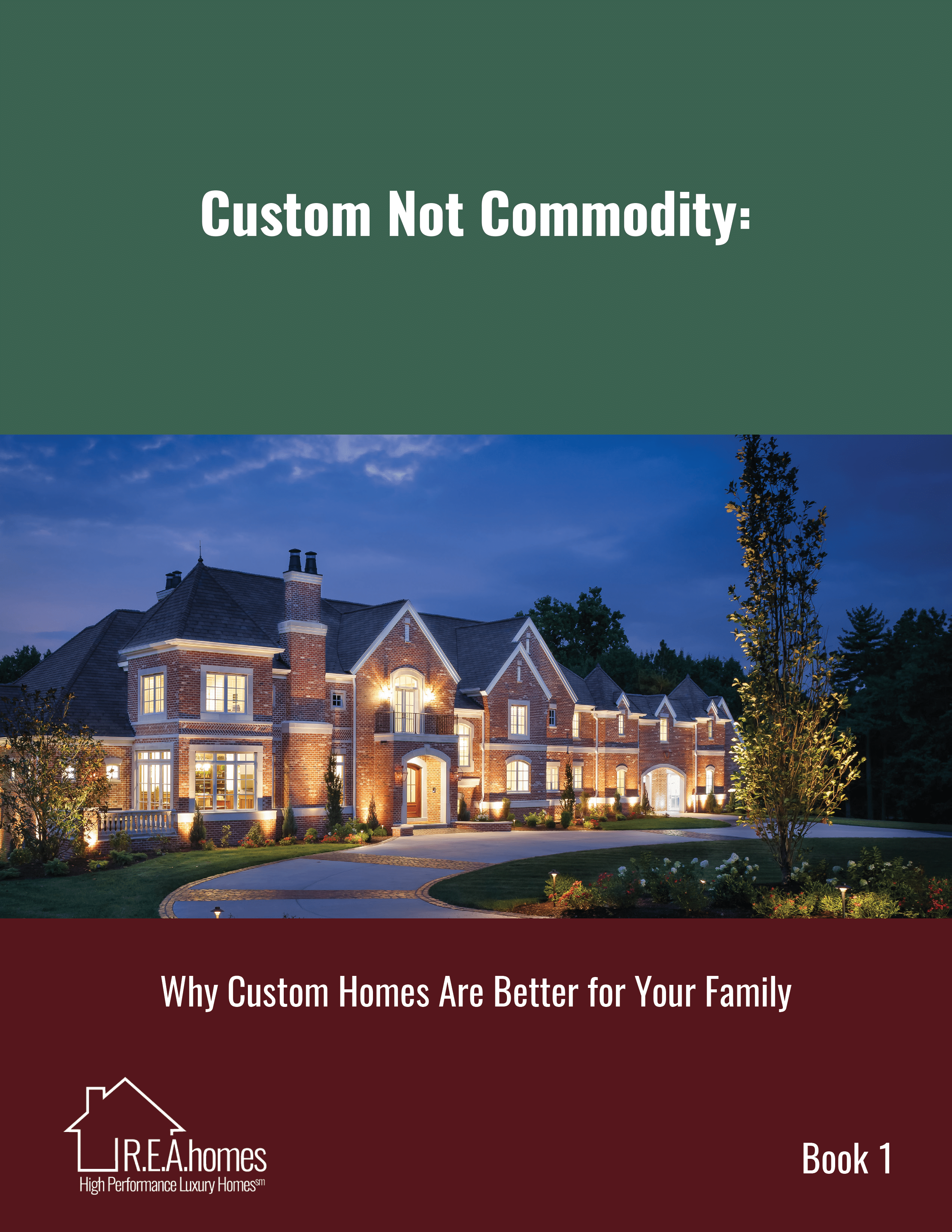 Book 1 - Custom Not Commodity Homes